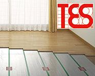 全住戸のリビング・ダイニングに、足元から部屋全体を暖めるTESガス温水式床暖房を設置。