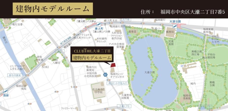CLUB THE.大濠二丁目:モデルルーム地図